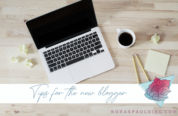 tips for the new blogger